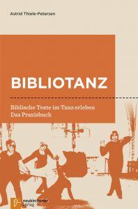 Bibliotanz Thiele-Petersen, Astrid 9783761565155