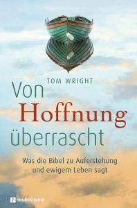 Von Hoffnung überrascht Wright, Tom 9783761562765