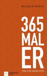 365 mal Er Busch, Wilhelm 9783761541586