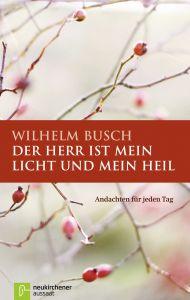 Der Herr ist mein Licht und mein Heil Busch, Wilhelm 9783761548868