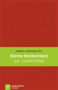 Kleine Konkordanz zur Lutherbibel Herbert Hartmann 9783761552841