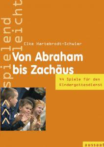 Von Abraham bis Zachäus
