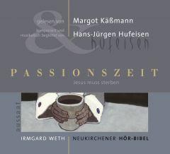 Passionszeit. Neukirchener Hör-Bibel