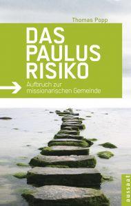 Das Paulus-Risiko