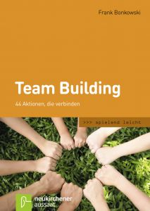 Team Building Bonkowski, Frank 9783761556740
