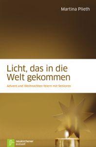 Licht, das in die Welt gekommen Plieth, Martina 9783761557181
