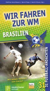 Wir fahren zur WM Brasilien