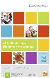 41 Methoden zum Bibellesen mit Gruppen Daniel Rempe 9783761559291