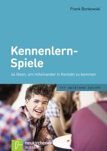 Kennenlern-Spiele Bonkowski, Frank 9783761559406