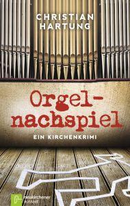 Orgelnachspiel Hartung, Christian 9783761560969