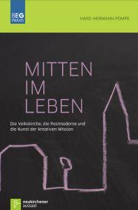 Mitten im Leben Pompe, Hans-Hermann 9783761561140