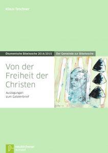 Von der Freiheit der Christen Teschner, Klaus 9783761561454