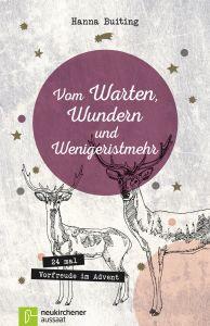 Vom Warten, Wundern und Wenigeristmehr Buiting, Hanna 9783761562093