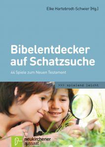 Bibelentdecker auf Schatzsuche Elke Hartebrodt-Schwier 9783761562123