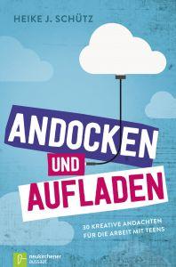Andocken und Aufladen Schütz, Heike J 9783761562260