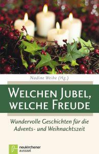 Welchen Jubel, welche Freude Nadine Weihe 9783761562284