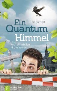 Ein Quantum Himmel Quittkat, Lars 9783761562611