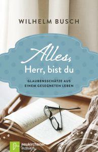 Alles, Herr, bist du Busch, Wilhelm 9783761562956