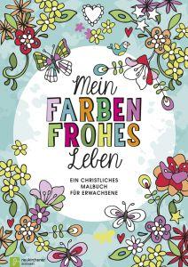 Mein farbenfrohes Leben Marcel Flier 9783761562987