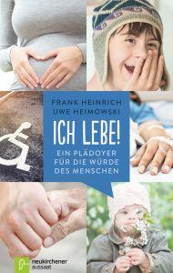 Ich lebe! Heinrich, Frank/Heimowski, Uwe 9783761563014
