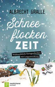 Schneeflockenzeit Gralle, Albrecht 9783761563342