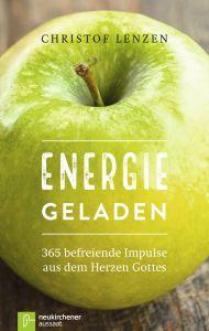 Energie geladen Lenzen, Christof 9783761563373