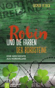 Robin und die Farben der Bordsteine Petrick, Dagmar 9783761563410