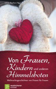 Von Frauen, Kindern und anderen Himmelsboten Ulrike Rauhut 9783761563441
