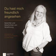 Du hast mich freundlich angesehen Andrea Kröger 9783761564356
