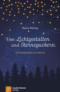 Von Lichtgestalten und Sterneguckern Buiting, Hanna 9783761564585