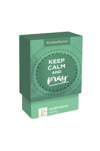 KostbarKarten: keep calm and pray Andreas Sonnhüter 9783761564837