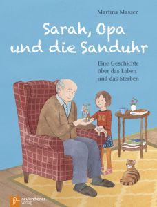 Sarah, Opa und die Sanduhr Masser, Martina Christine 9783761564905