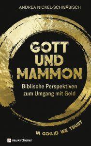Gott und Mammon Nickel-Schwäbisch, Andrea (Prof. Dr.) 9783761565025