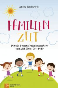 Familienzeit Bettenworth, Janetta 9783761565322