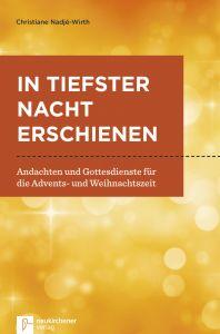 In tiefster Nacht erschienen Nadjé-Wirth, Christiane 9783761565483
