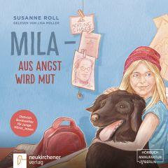 Mila - Aus Angst wird Mut Roll, Susanne 9783761565766