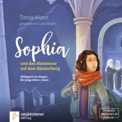 Sophia und das Abenteuer auf dem Klosterberg Wenz, Tanja 9783761565773