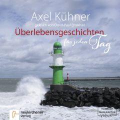 Überlebensgeschichten für jeden Tag Kühner, Axel 9783761565780