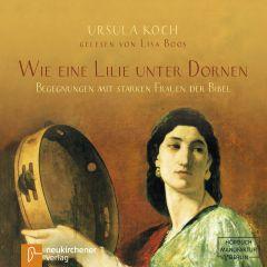 Wie eine Lilie unter Dornen Koch, Ursula 9783761565803