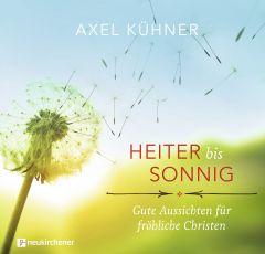 Heiter bis sonnig Kühner, Axel 9783761565971
