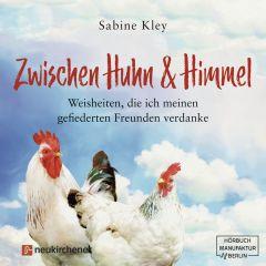 Zwischen Huhn & Himmel Kley, Sabine 9783761566015