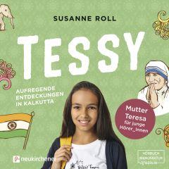 Tessy - Aufregende Entdeckungen in Kalkutta Roll, Susanne 9783761566039
