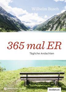 365 mal ER Busch, Wilhelm 9783761566411