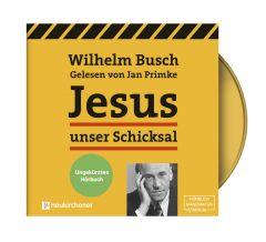 Jesus unser Schicksal Busch, Wilhelm 9783761566428