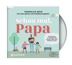 Schau mal, Papa - Hörbuch Beck, Cornelius 9783761566442