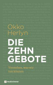 Die Zehn Gebote Herlyn, Okko (Prof. Dr.) 9783761566459