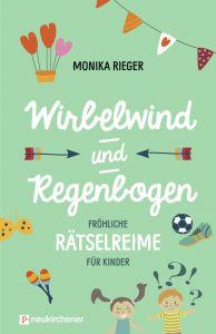 Wirbelwind und Regenbogen Rieger, Monika 9783761566541