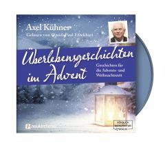 Überlebensgeschichten im Advent Kühner, Axel 9783761566701