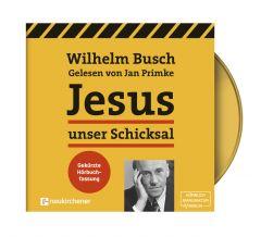 Jesus unser Schicksal Busch, Wilhelm 9783761566718