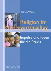 Religion im Kindergartenalltag